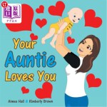 【中商海外直订】Your Auntie Loves You