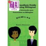 【中商海外直订】An Intermediate Guide to Becoming Bilingual: Una Gu