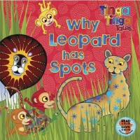 Tinga Tinga Tales: Why Leopard Has Spots [Paperback] 廷加传奇:豹