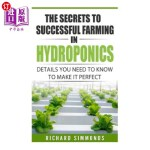 【中商海外直订】The Secrets to Successful Farming in Hydroponics: D