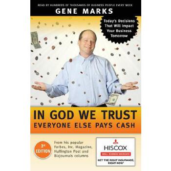 【预订】In God We Trust: Everyone Else Pays Cash: Simple Lessons from Smart Business People 预订商品,需要1-3个月发货,非质量问题不接受退换货。