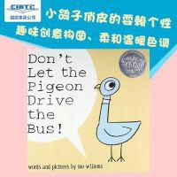 【现货】英文原版 别让鸽子开巴士!Don't Let the Pigeon Drive the Bus! 3-6岁精装