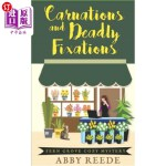 【中商海外直订】Carnations and Deadly Fixations