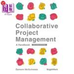 【中商海外直订】Collaborative Project Management: A Handbook