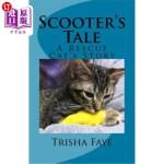 【中商海外直订】Scooter's Tale: A Rescue Cat's Story
