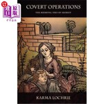 【中商海外直订】Covert Operations: The Medieval Uses of Secrecy
