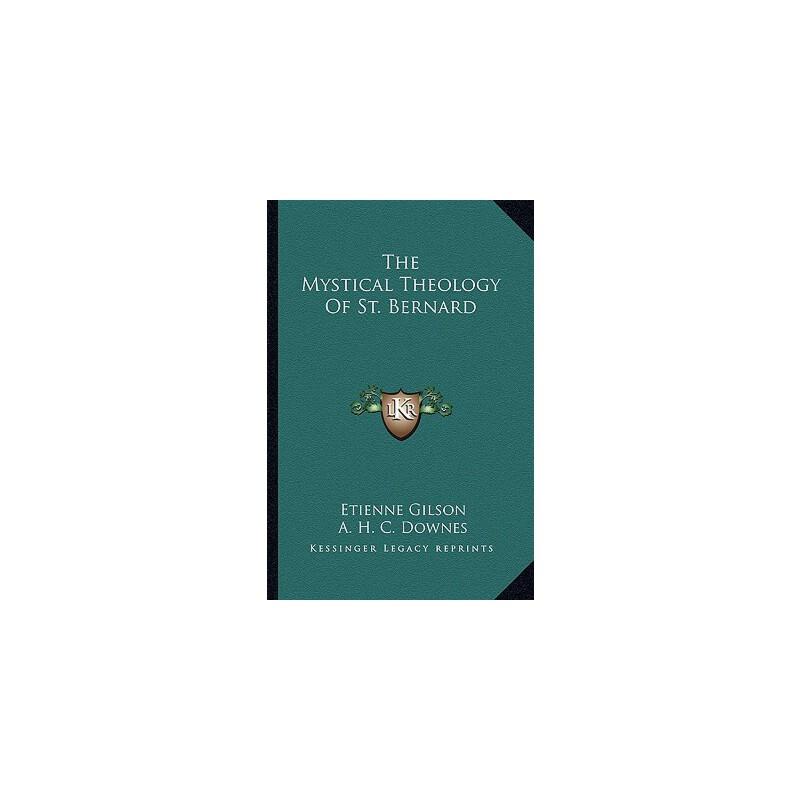 【预订】The Mystical Theology of St. Bernard 预订商品,需要1-3个月发货,非质量问题不接受退换货。