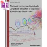 【中商海外直订】Stochastic Lagrangian Modeling for Large Eddy Simul