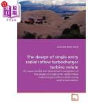 【中商海外直订】The Design of Single Entry Radial Inflow Turbocharg