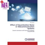 【中商海外直订】Effect of Quantization Noise in Telecommunication S