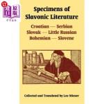 【中商海外直订】Specimens of Slavonic Literature: Croatian, Serbian