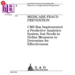 【中商海外直订】Medicare Fraud Prevention: CMS Has Implemented a Pr
