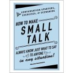 现货 英文原版 How to Make Small Talk