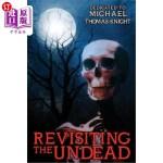 【中商海外直订】Revisiting the Undead