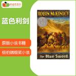 #凯迪克图书美国进口 1983年纽伯瑞银奖少儿小说 The Blue Sword 蓝色利剑【平装】赠送音频