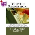 【中商海外直订】Logistic Regression: An introduction to statistical