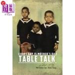 【中商海外直订】Table Talk: Everyday is Mother's Day