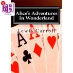 【中商海外直订】Alice's Adventures In Wonderland: Alice in Wonderla