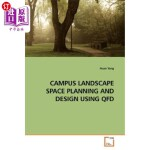 【中商海外直订】Campus Landscape Space Planning and Design Using QF