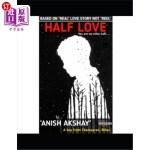 【中商海外直订】Half love: You are my other half.