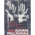 【预订】The Thinking Hand: Existential and Embodied Wisdom in A