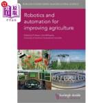 【中商海外直订】Robotics and Automation for Improving Agriculture