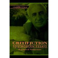 【预订】Critifiction: Postmodern Essays