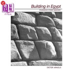 【中商海外直订】Building in Egypt: Pharaonic Stone Masonry