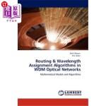 【中商海外直订】Routing & Wavelength Assignment Algorithms in Wdm O