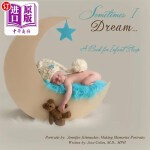 【中商海外直订】Sometimes I Dream...A Book for Infant Sleep