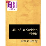 【中商海外直订】All-Of -A-Sudden Peggy