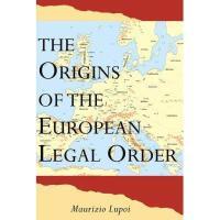 【预订】Origins of the European Legal Order