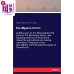 【中商海外直订】The Algoma District
