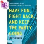【中商海外直订】Have Fun, Fight Back, and Keep the Party Going: Les
