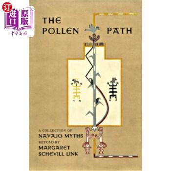 【中商海外直订】The Pollen Path: A Collection of Navajo Myths Retold by Margaret Schevill Link