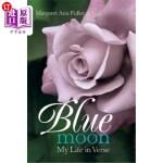 【中商海外直订】Blue Moon: My Life in Verse