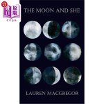 【中商海外直订】The Moon and She