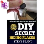 【中商海外直订】DIY Secret Hiding Places: 90 Places To Hide What Yo