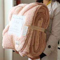 【特惠购】出口北欧毛毯被子冬季加厚单双人学生羊羔绒毯子双层双面沙发盖毯