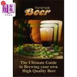 【中商海外直订】Homemade Beer: The Ultimate Guide to Brewing your o