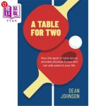 【中商海外直订】A Table for Two: How the sport of Table Tennis prov