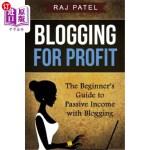 【中商海外直订】Blogging for Profit: The Beginner's Guide to Passiv