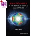【中商海外直订】Beam Dynamics in High Energy Particle Accelerators