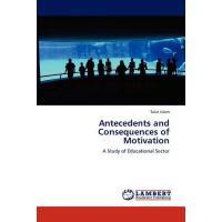 【预订】Antecedents and Consequences of Motivation