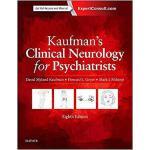 【预订】Kaufman's Clinical Neurology for Psychiatrists 97803234