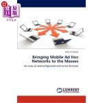 【中商海外直订】Bringing Mobile Ad Hoc Networks to the Masses