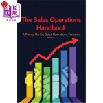 【中商海外直订】The Sales Operations Handbook: A Primer on the Sale
