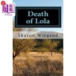 【中商海外直订】Death of Lola