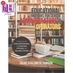 【中商海外直订】Educational Matters for School Administrators and O