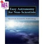 【中商海外直订】Easy Astronomy for Non-Scientists